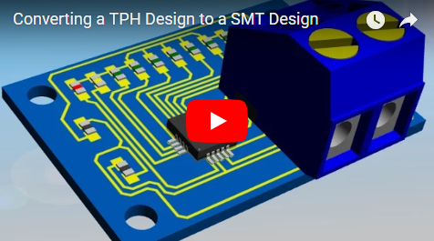 Converting a TPH Design to a SMT Design