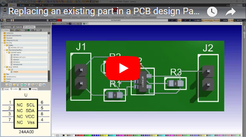 Replacing an existing part in a PCB design. Part 2.