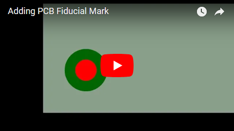 Adding PCB Fiducial Mark