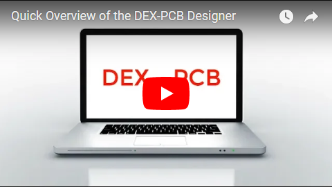 Quick Overview of the DEX-PCB Designer